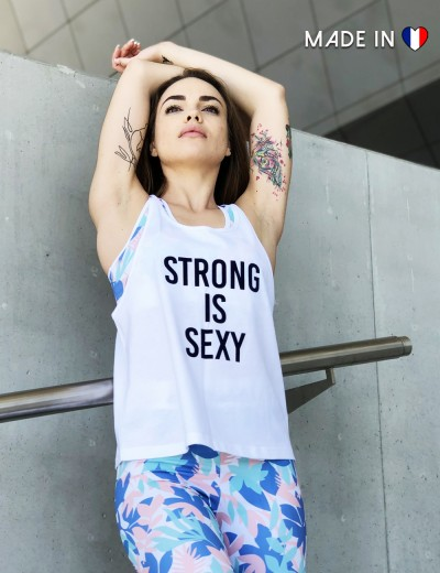Sports Top Strong is Sexy